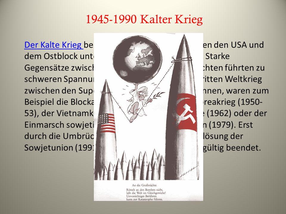 1945-1990 Kalter Krieg