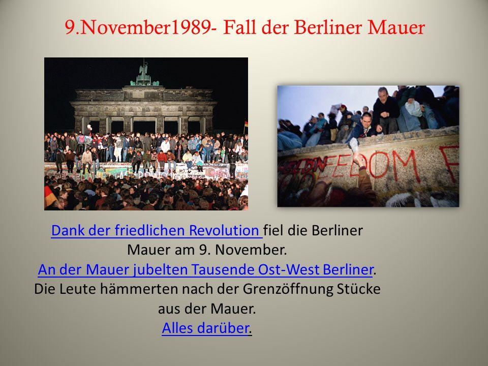 9.November1989- Fall der Berliner Mauer