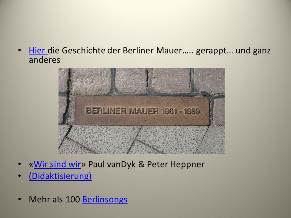 Hier die Geschichte der Berliner Mauer….. gerappt… und ganz anderes