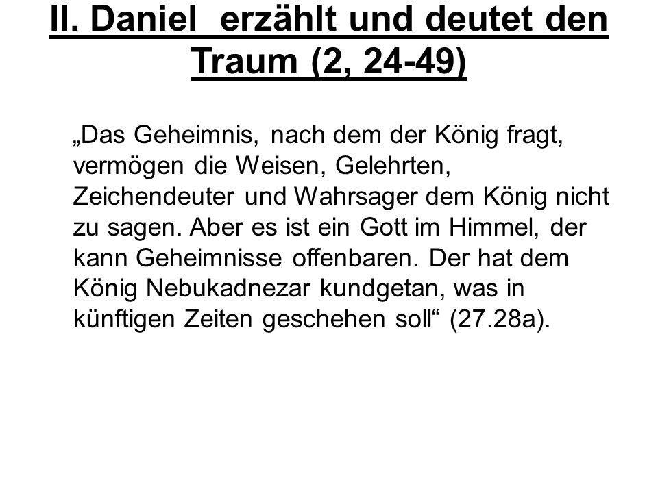 II. Daniel erzählt und deutet den Traum (2, 24-49)