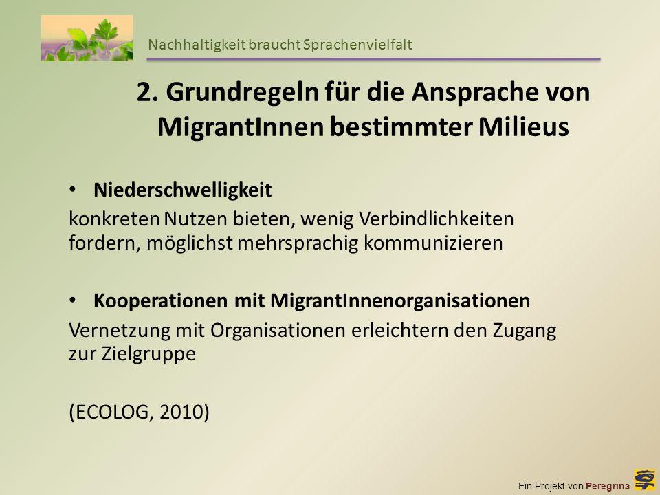 2. Grundregeln für die Ansprache von MigrantInnen bestimmter Milieus