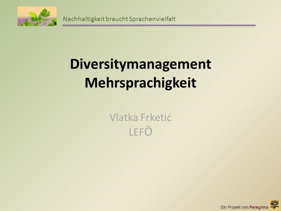 Diversitymanagement Mehrsprachigkeit Vlatka Frketić LEFÖ