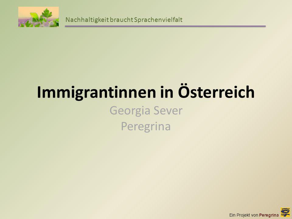 Immigrantinnen in Österreich Georgia Sever Peregrina