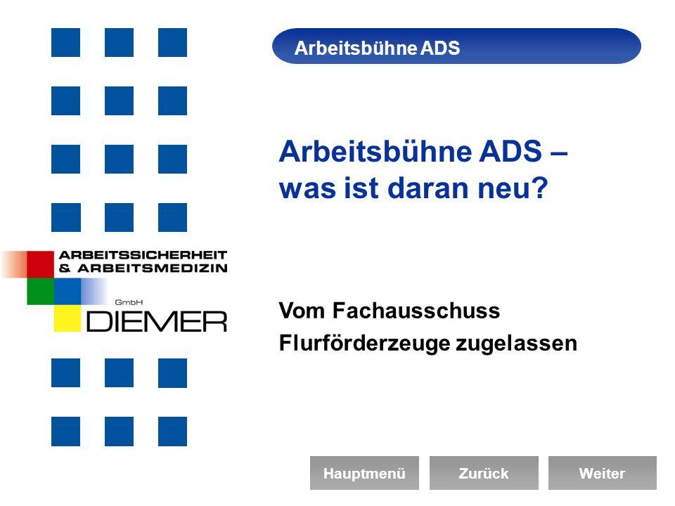 Arbeitsbühne ADS – was ist daran neu