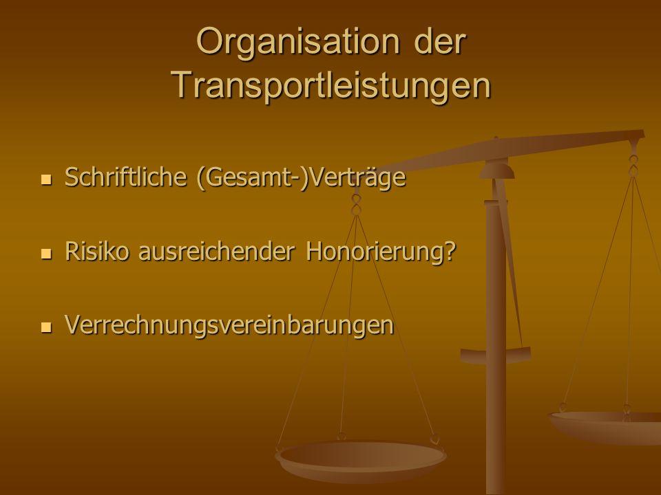 Organisation der Transportleistungen
