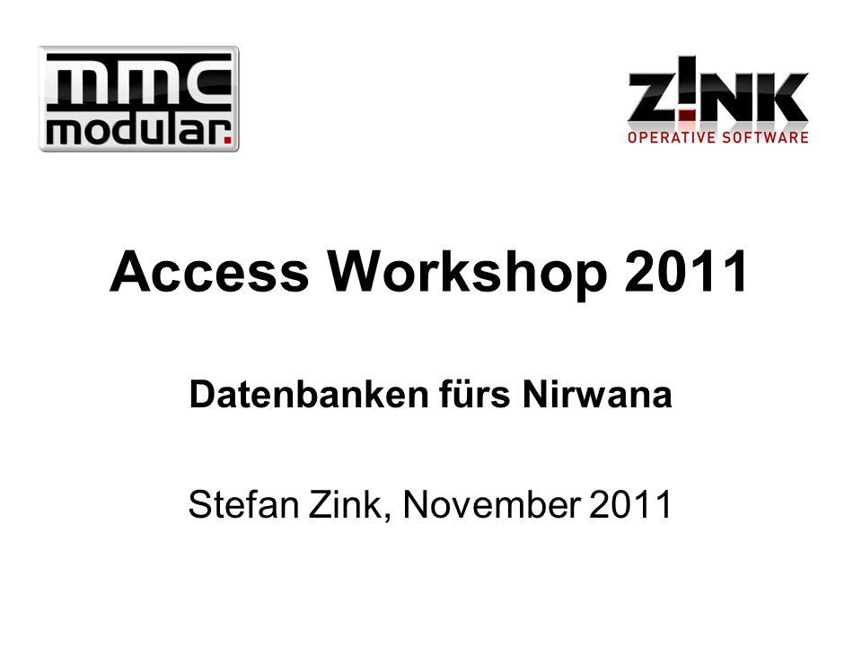 Datenbanken fürs Nirwana Stefan Zink, November 2011