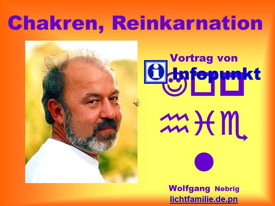 Chakren, Reinkarnation