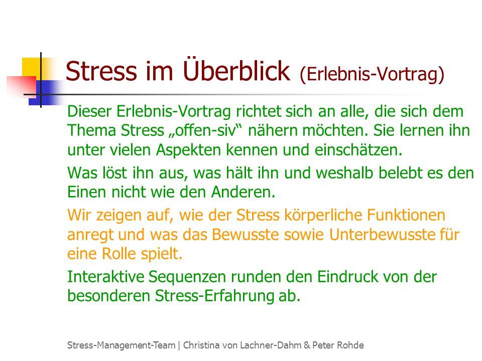 Stress im Überblick (Erlebnis-Vortrag)