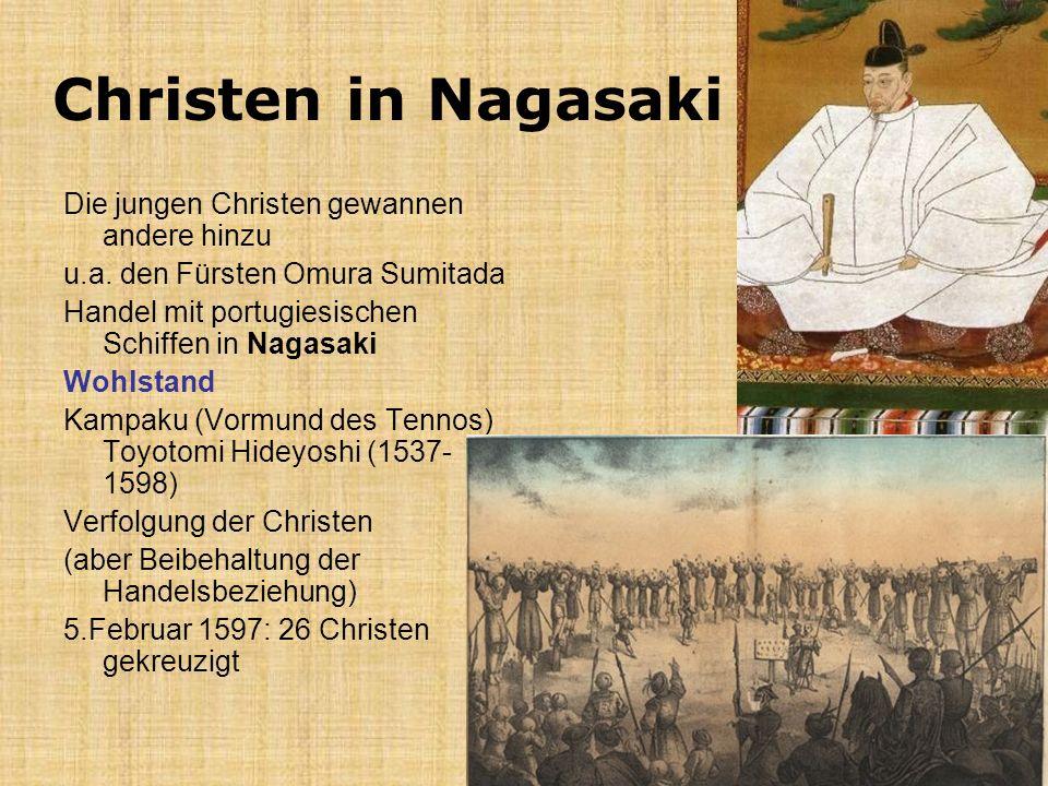 Christen in Nagasaki Die jungen Christen gewannen andere hinzu