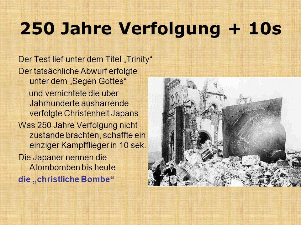 """250 Jahre Verfolgung + 10s Der Test lief unter dem Titel """"Trinity"""