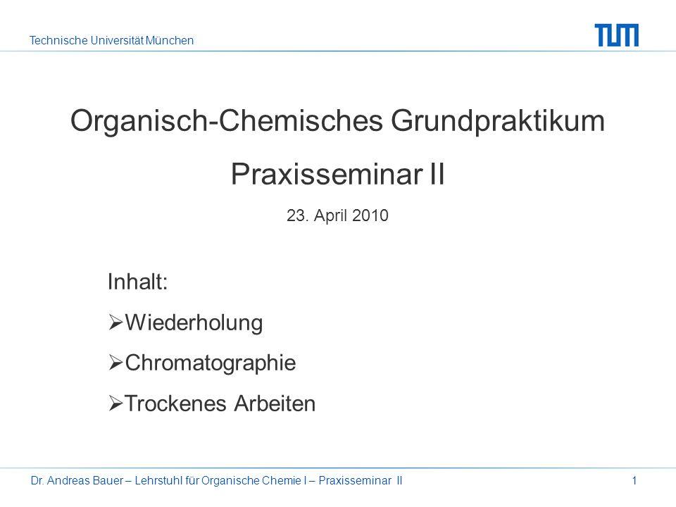 Organisch-Chemisches Grundpraktikum