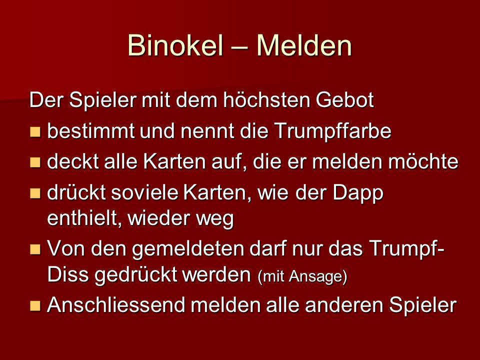 Binokel – Melden Der Spieler mit dem höchsten Gebot