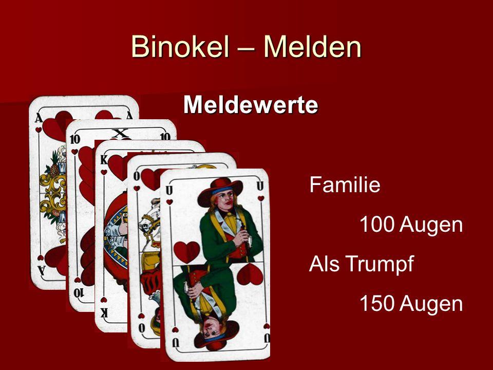 Binokel – Melden Meldewerte Familie 100 Augen Als Trumpf 150 Augen