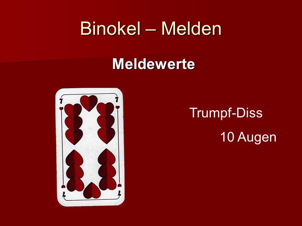 Binokel – Melden Meldewerte Trumpf-Diss 10 Augen