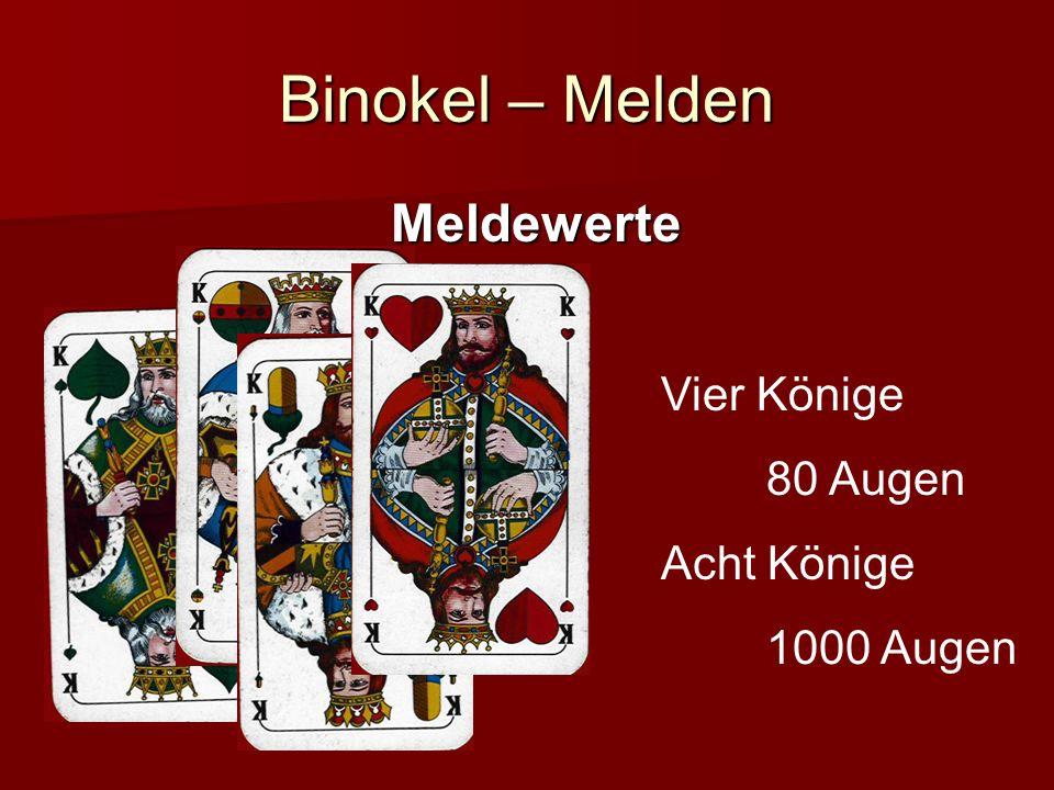 Binokel – Melden Meldewerte Vier Könige 80 Augen Acht Könige