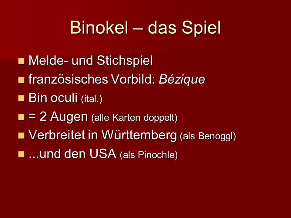 Binokel – das Spiel Melde- und Stichspiel