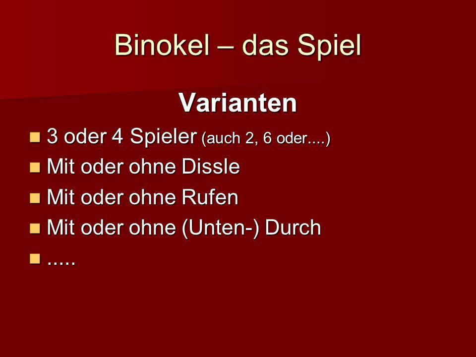 Binokel – das Spiel Varianten 3 oder 4 Spieler (auch 2, 6 oder....)