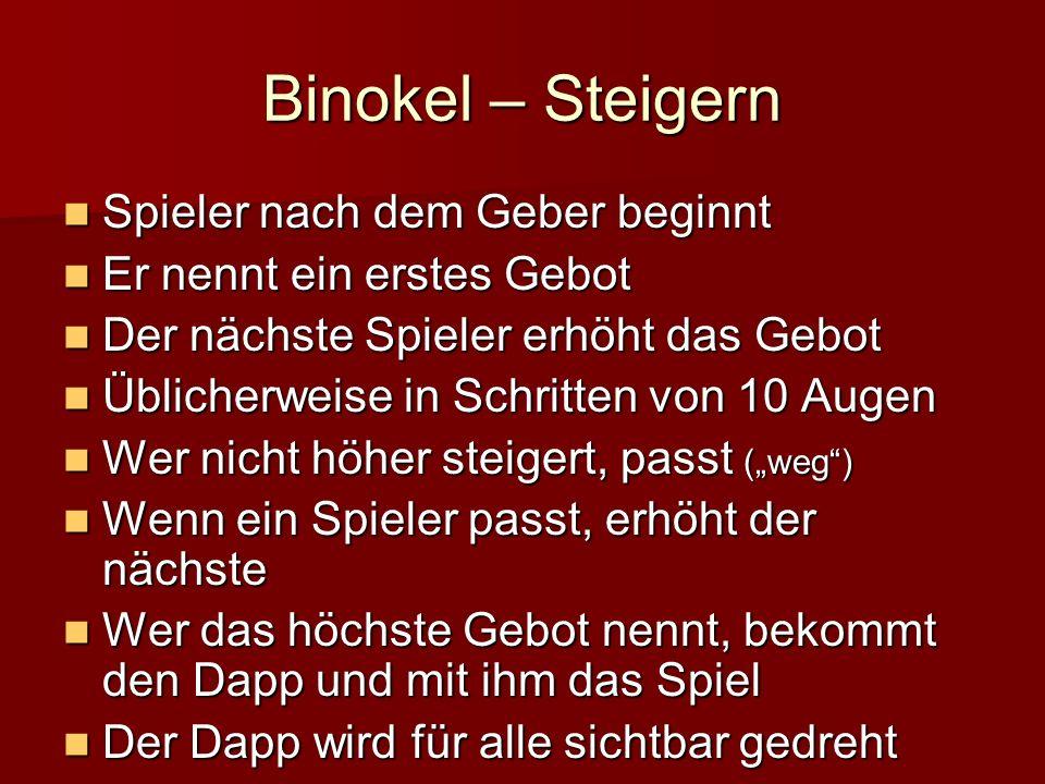 Binokel – Steigern Spieler nach dem Geber beginnt