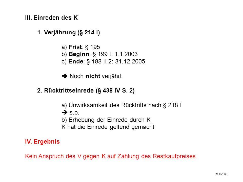 2. Rücktrittseinrede (§ 438 IV S. 2)