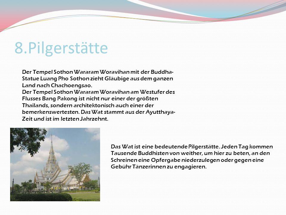8.Pilgerstätte Der Tempel Sothon Wararam Woravihan mit der Buddha-Statue Luang Pho Sothon zieht Gläubige aus dem ganzen Land nach Chachoengsao.
