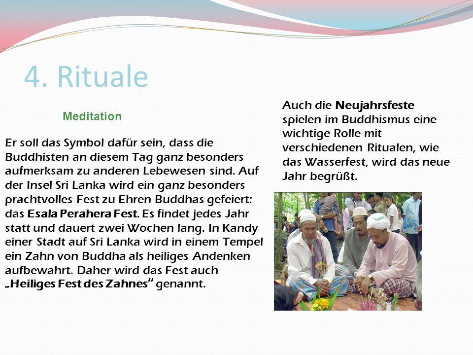 4. Rituale