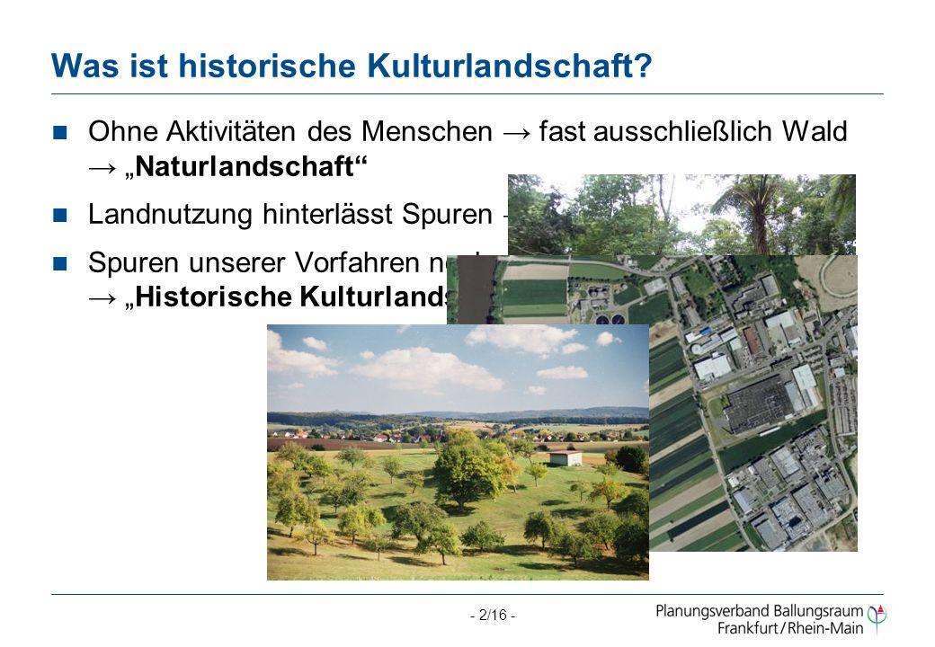 Was ist historische Kulturlandschaft