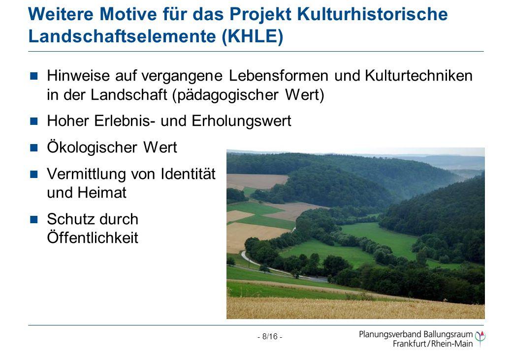 Weitere Motive für das Projekt Kulturhistorische Landschaftselemente (KHLE)