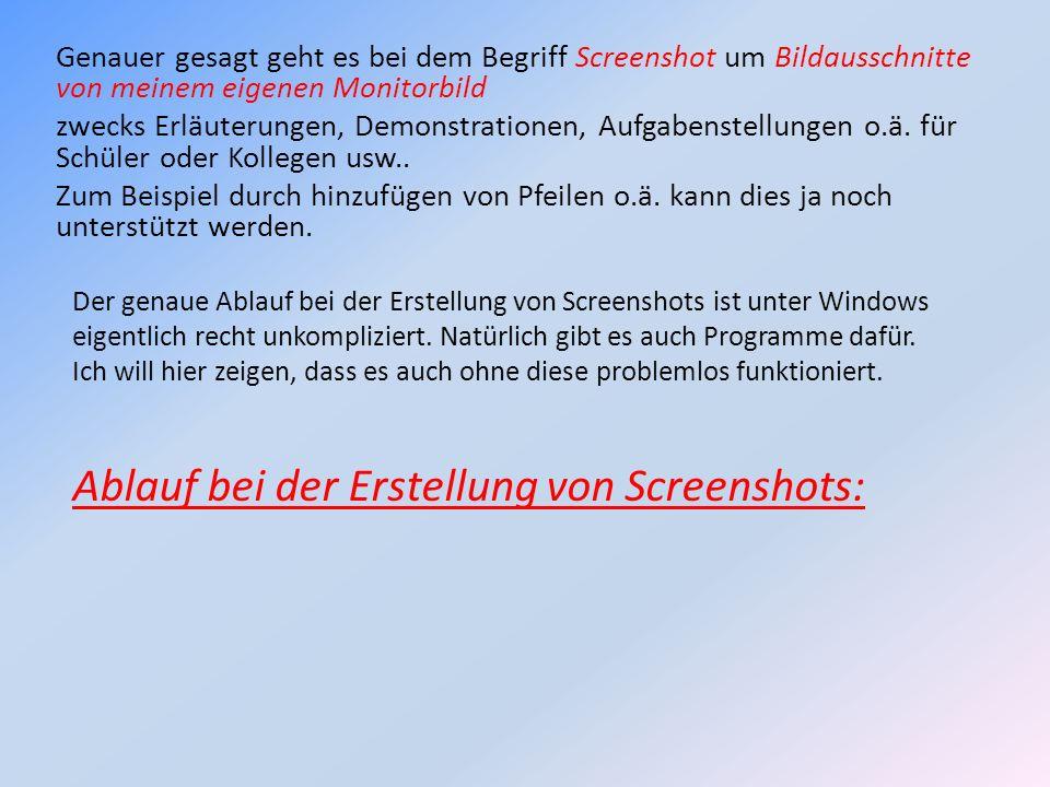 Ablauf bei der Erstellung von Screenshots: