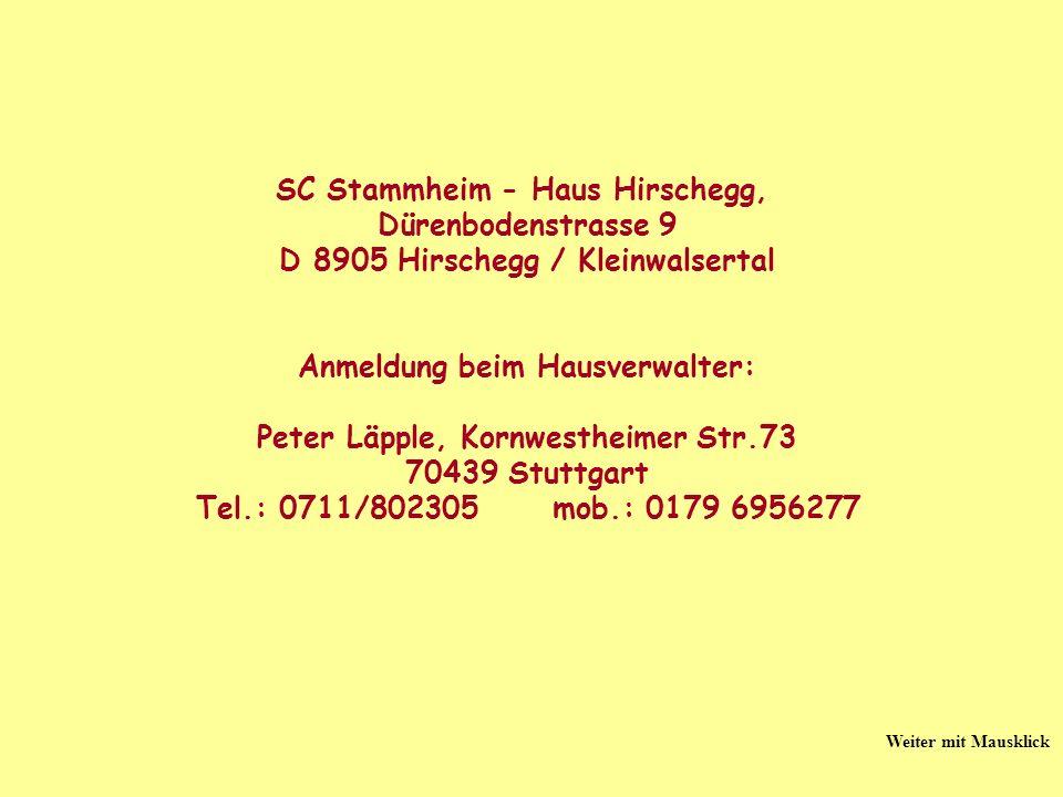 SC Stammheim - Haus Hirschegg, Dürenbodenstrasse 9