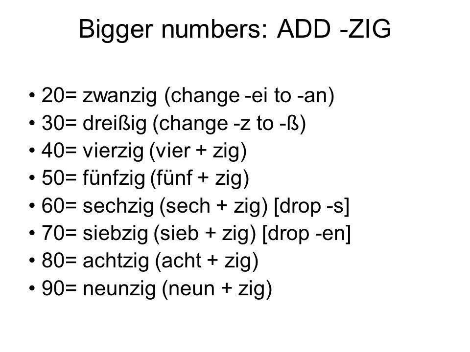 Bigger numbers: ADD -ZIG