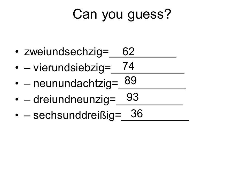Can you guess zweiundsechzig=___________