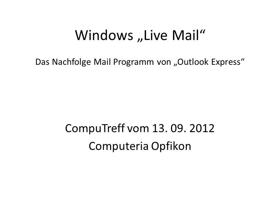 """Windows """"Live Mail Das Nachfolge Mail Programm von """"Outlook Express"""