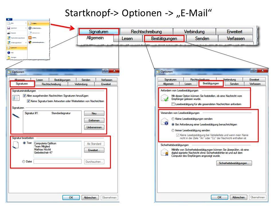 "Startknopf-> Optionen -> ""E-Mail"