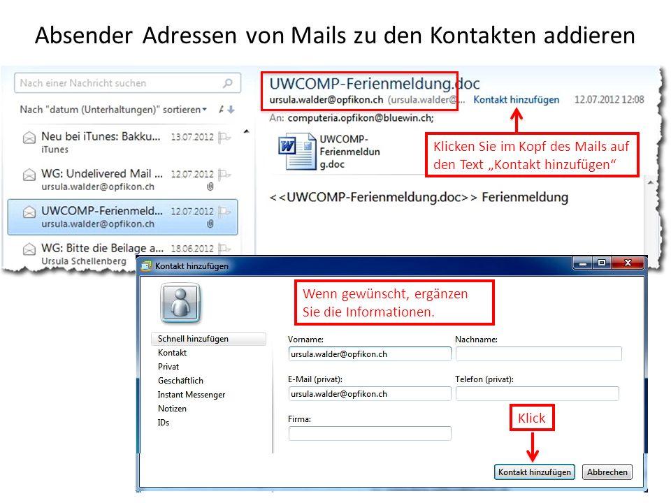 Absender Adressen von Mails zu den Kontakten addieren