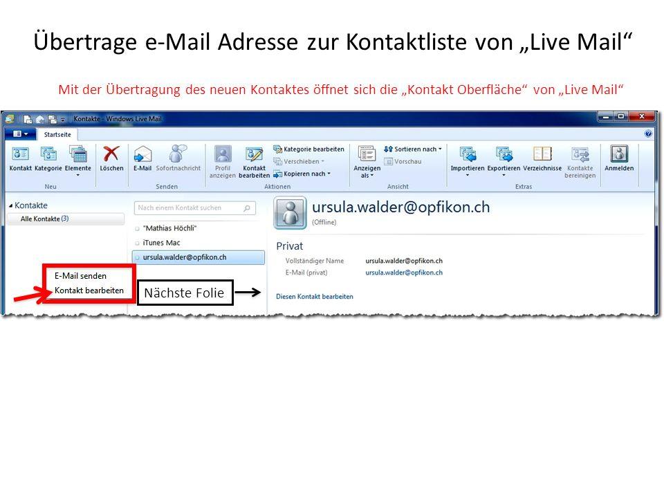 """Übertrage e-Mail Adresse zur Kontaktliste von """"Live Mail"""