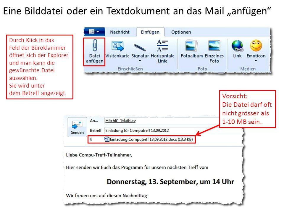 """Eine Bilddatei oder ein Textdokument an das Mail """"anfügen"""