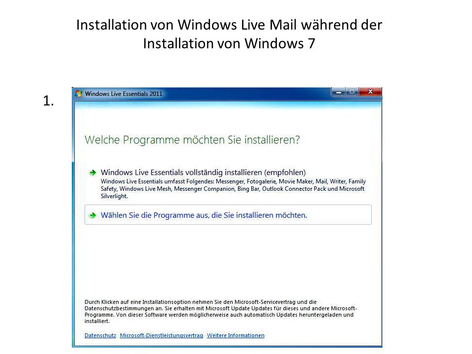Installation von Windows Live Mail während der Installation von Windows 7