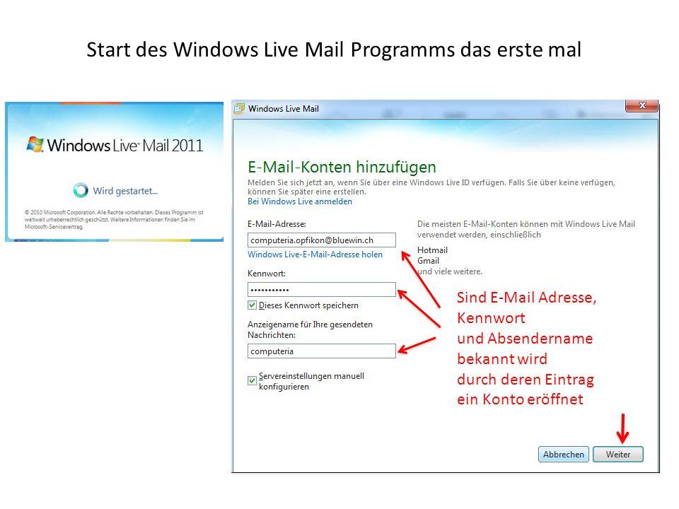Start des Windows Live Mail Programms das erste mal