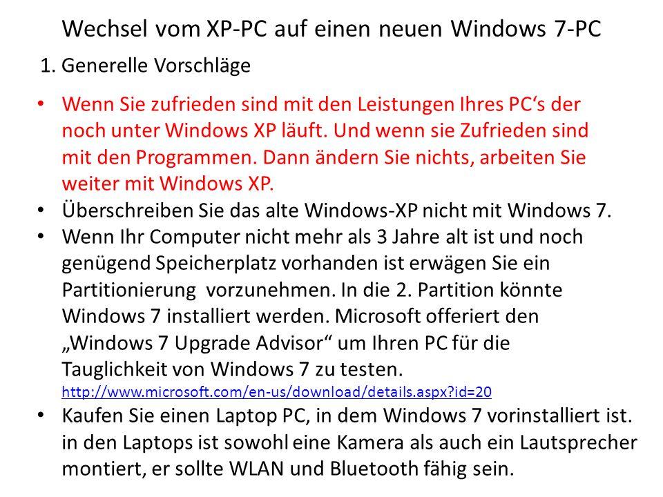 Wechsel vom XP-PC auf einen neuen Windows 7-PC