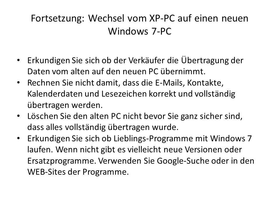 Fortsetzung: Wechsel vom XP-PC auf einen neuen Windows 7-PC