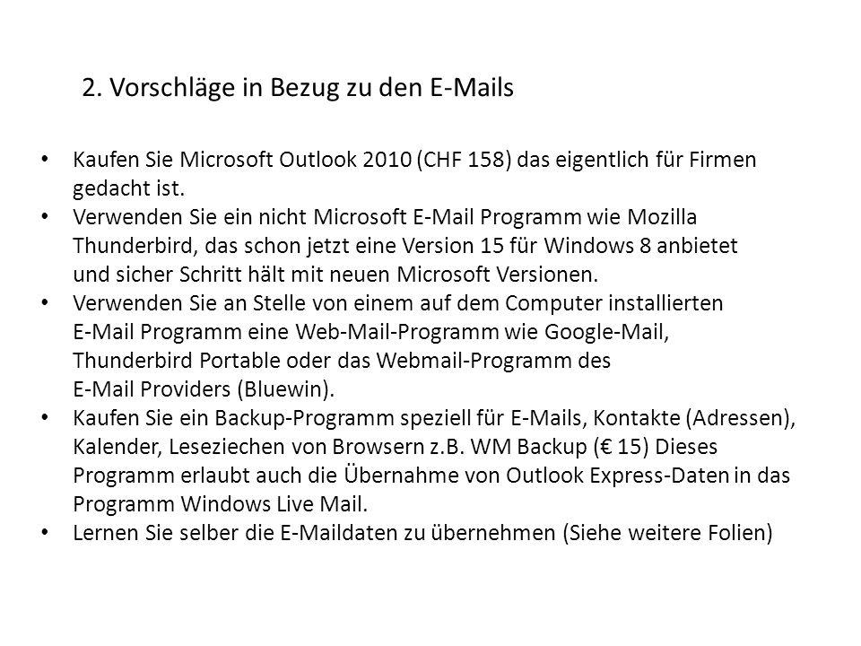 2. Vorschläge in Bezug zu den E-Mails