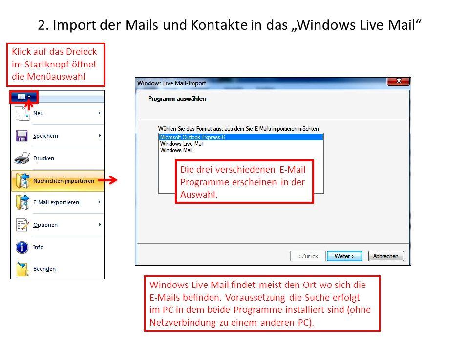 """2. Import der Mails und Kontakte in das """"Windows Live Mail"""