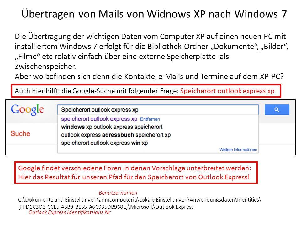 Übertragen von Mails von Widnows XP nach Windows 7