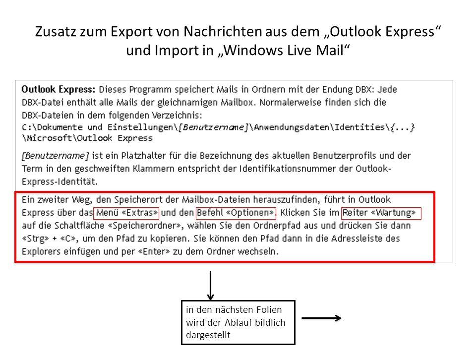 """Zusatz zum Export von Nachrichten aus dem """"Outlook Express und Import in """"Windows Live Mail"""