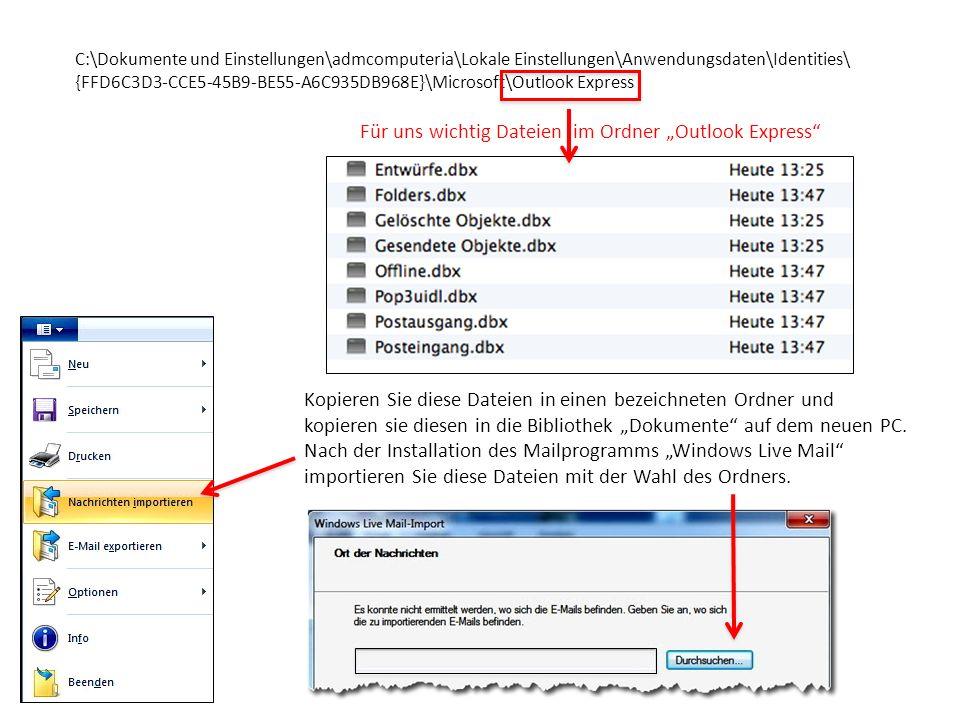 """Für uns wichtig Dateien im Ordner """"Outlook Express"""