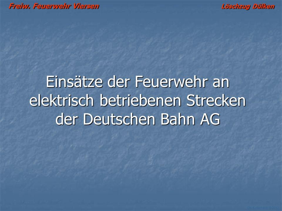 Einsätze der Feuerwehr an elektrisch betriebenen Strecken der Deutschen Bahn AG