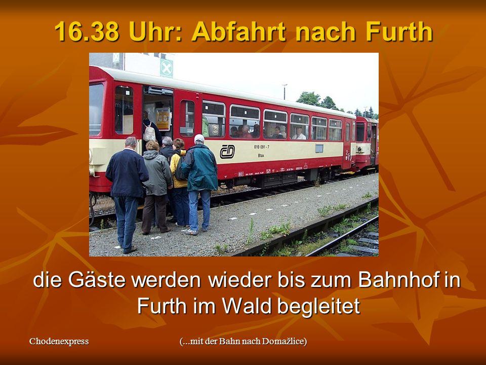 16.38 Uhr: Abfahrt nach Furth