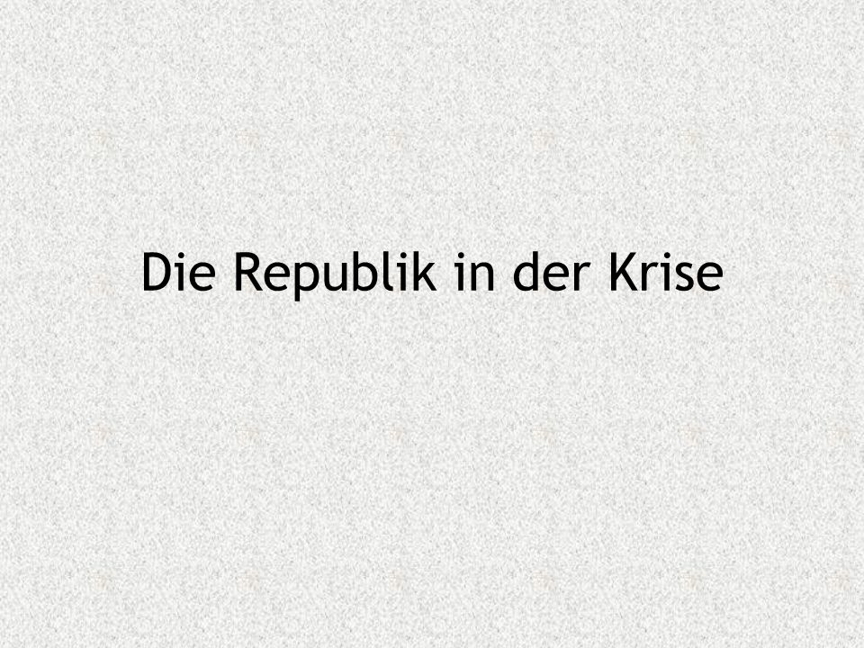 Die Republik in der Krise