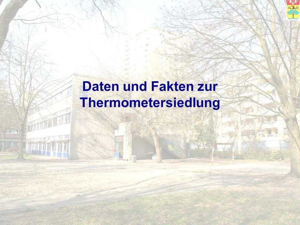 Daten und Fakten zur Thermometersiedlung