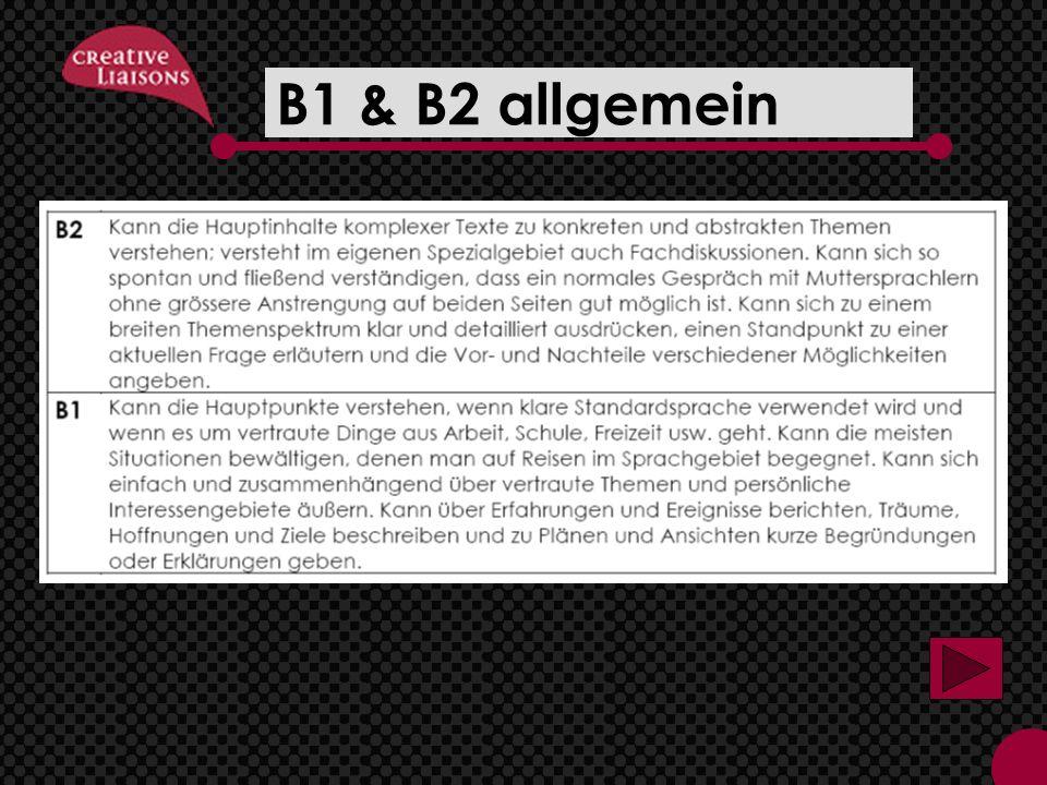 B1 & B2 allgemein